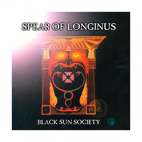 Spear of Longinus - Black Sun Society LP