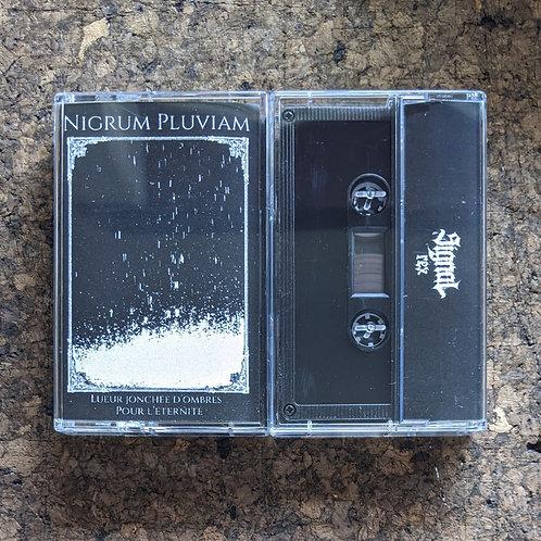 Nigrum Pluviam - Lueur Jonchee D'Ombres Pour L'Eternite TAPE