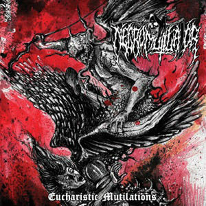 Necromutilator - Eucharistic Mutilations CD