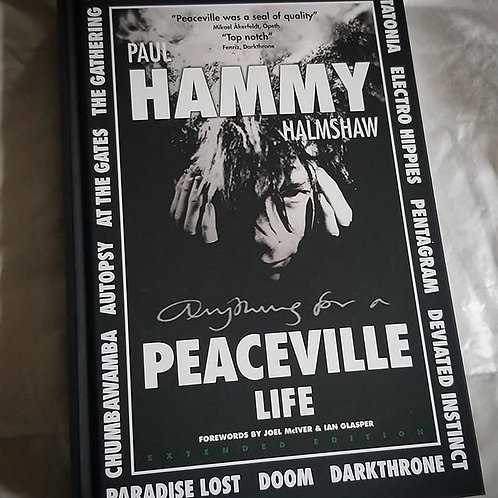 Paul 'Hammy' Halmshaw: (Anything for a) Peaceville Life Softcover BOOK