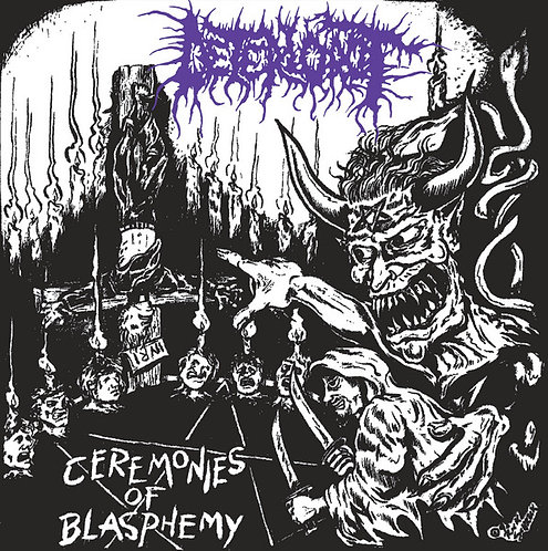 "Deteriorot – Ceremonies of Blasphemy 7""EP"