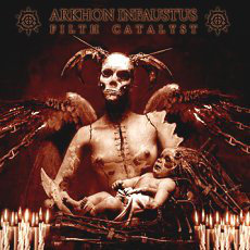 Arkhon Infaustus – Filth Catalyst LP