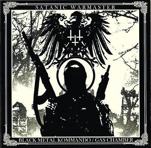 Satanic Warmaster – Black Metal Kommando / Gas Chamber CD