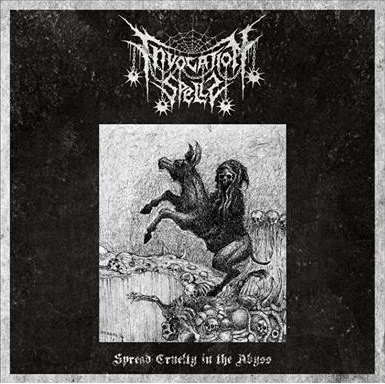 Invocation Spells - Spread Cruelty In The Abyss CD