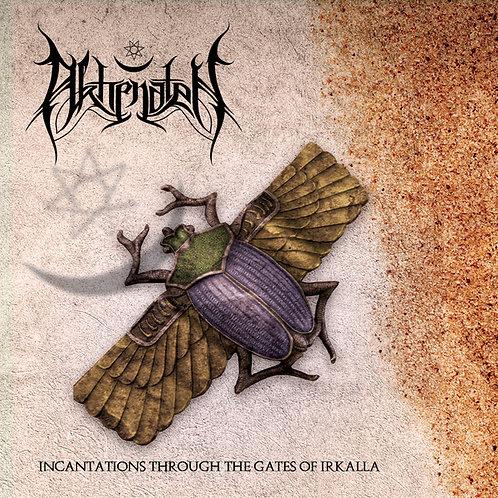 Akhenaten - Incantations Through The Gates Of Irkalla CD