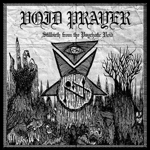 Void Prayer - Stillbirth from the Psychotic Void LP