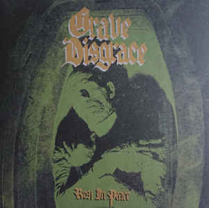 Grave Disgrace - Rest in Peace LP (Black Seed Edition)