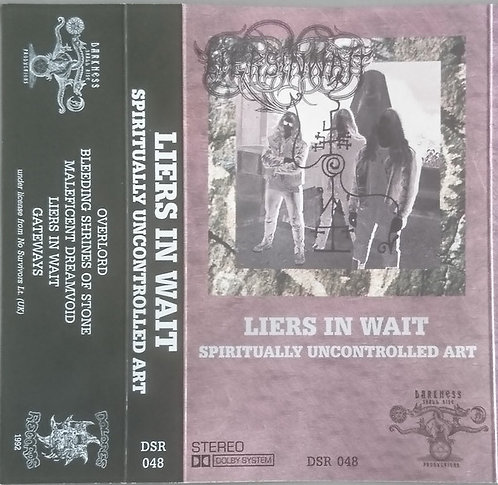Liers in Wait - Spiritually Uncontrolled Art TAPE