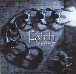 Faith - Blessed? CD