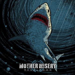 Mother Misery - Megalodon DIGI-CD