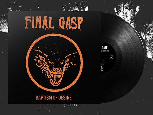 """Final Gasp - Baptism of Desire 10""""MLP (Orange Cover)"""