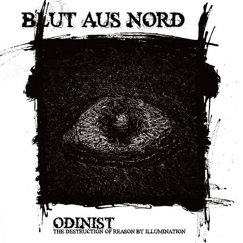 Blut Aus Nord ‎– Odinist - The Destruction Of Reason By Illumination LP