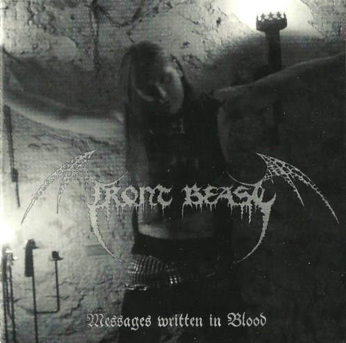 """Front Beast / Inferno – Messages Written In Blood / Graveyard Smell 7""""EP"""