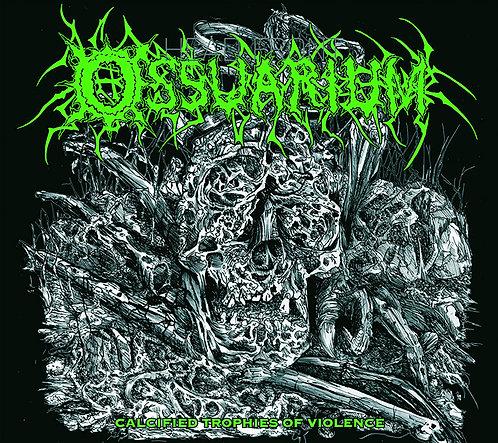 Ossuarium - Calcified Trophies of Violence DIGI-MCD