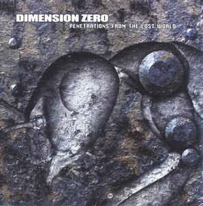 Dimension Zero - Penetrations from the Lost World CD