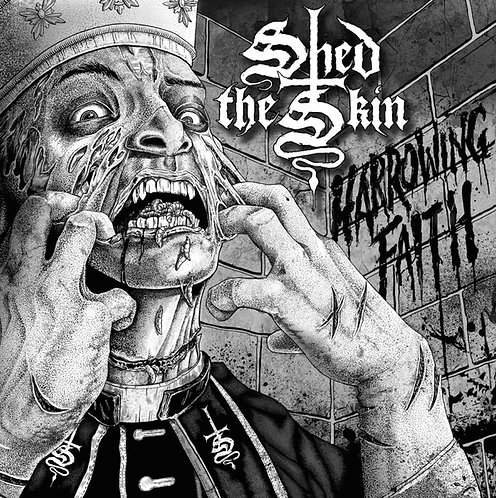 Shed The Skin - Harrowing Faith LP