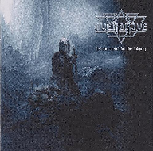 Overdrive - Let the Metal Do the Talking CD (KS)
