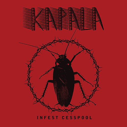 Kapala - Infest Cesspool LP
