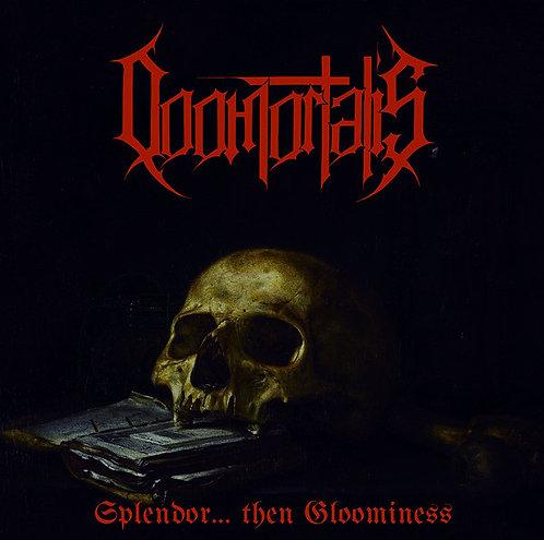 Doomortalis – Splendor... Then Gloominess CD