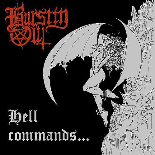 Burstin' Out – Hell Commands... MCD