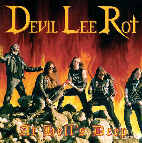 Devil Lee Rot ‎– At Hell's Deep CD