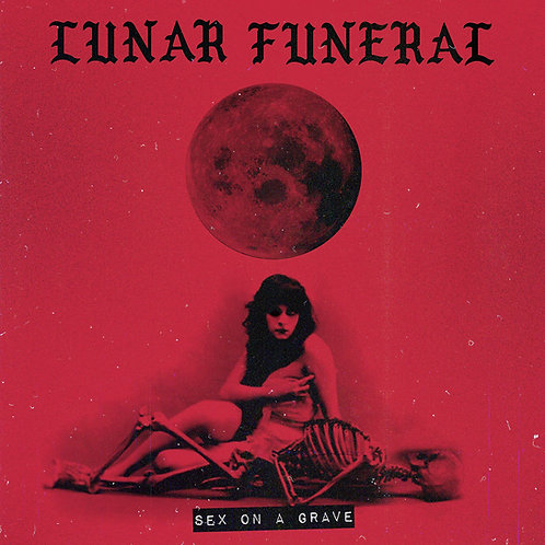 Lunar Funeral - Sex on a Grave LP (Ultra Clear Vinyl)