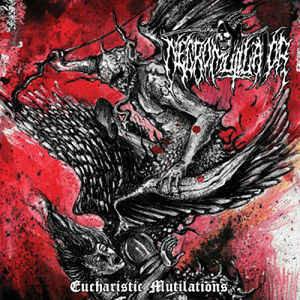 Necromutilator – Eucharistic Mutilations LP