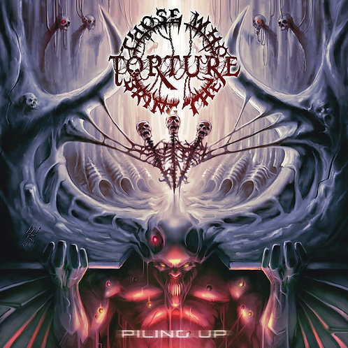Those Who Bring The Torture ‎– Piling Up CD