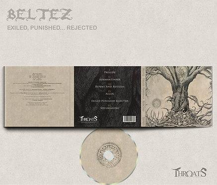 Beltez – Exiled, Punished...Rejected Digi-CD