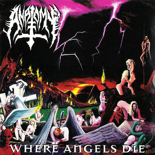 Anatomy – Where Angels Die CD