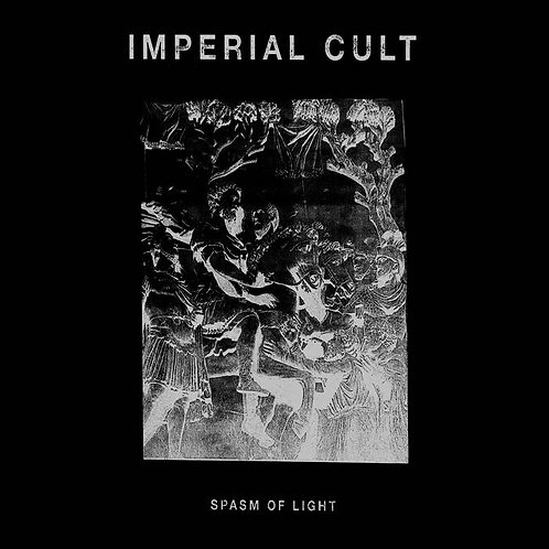 Imperial Cult - Spasm of Light DIGI-CD