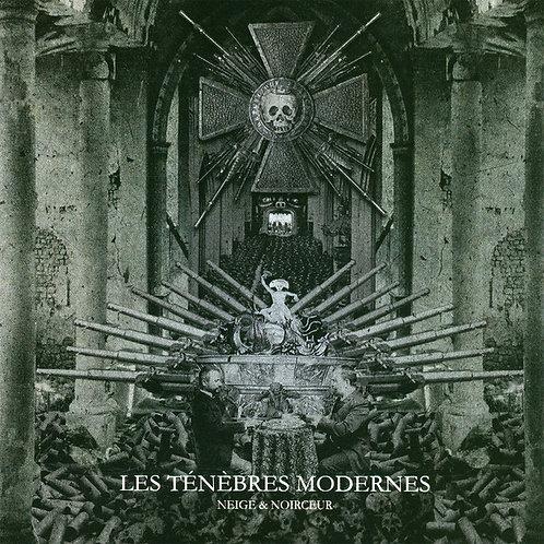 Neige et Noirceur – Les Ténèbres Modernes CD