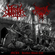 Infernal Execrator / Imperial Tyrants ‎– MCBL Heathen Blood Cult MCD