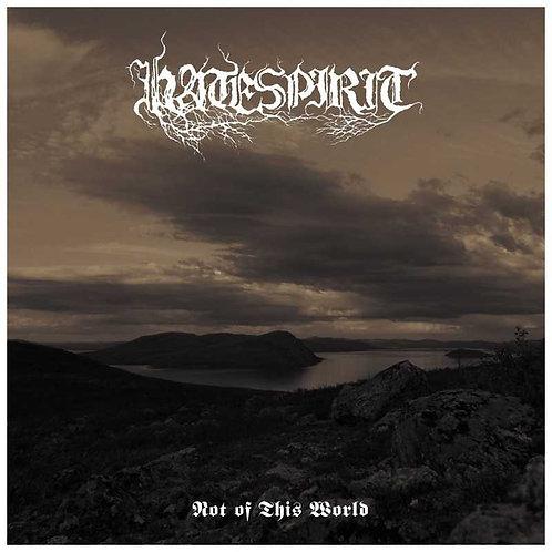 Hatespirit - Not of This World MCD