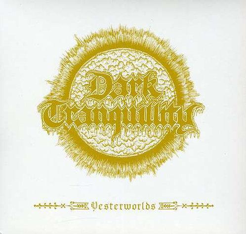 Dark Tranquillity – Yesterworlds LP