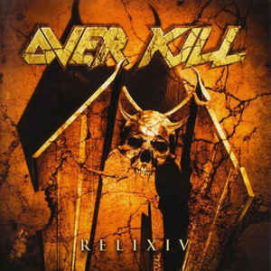 Overkill – ReliXIV CD