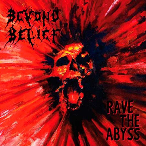 Beyond Belief - Rave the Abyss DIGI-CD