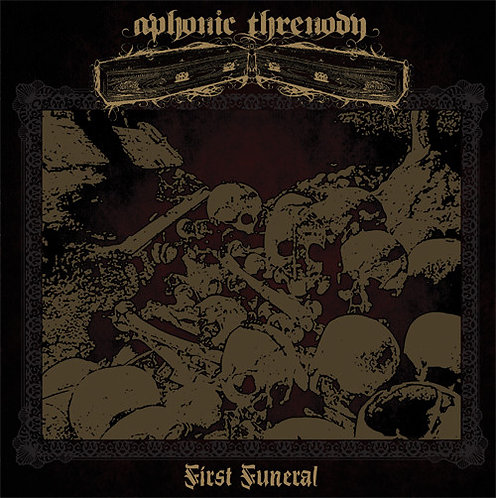 Aphonic Threnody - First Funeral LP