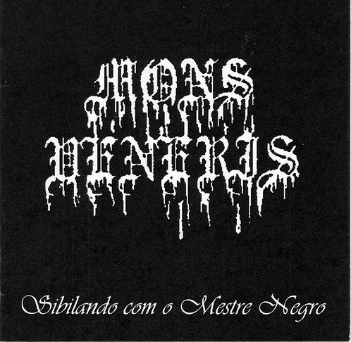 Mons Veneris - Sibilando com o Mestro Negro CD