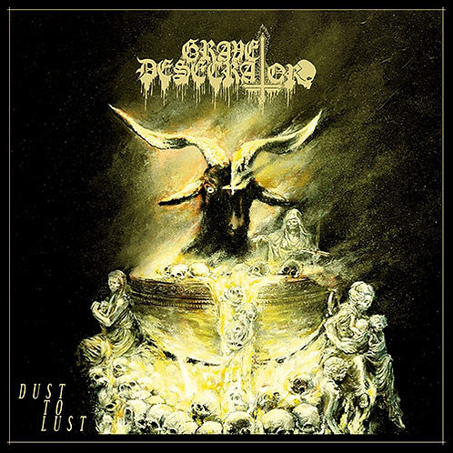 Grave Desecrator ‎– Dust To Lust CD
