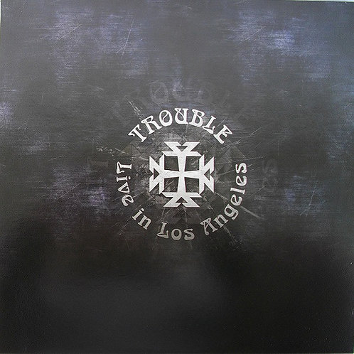 Trouble - Live in Los Angeles LP