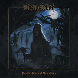 Hexecutor – Poison, Lust And Damnation LP