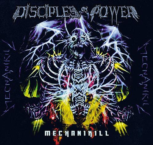 Disciples Of Power – Mechanikill Digi-CD