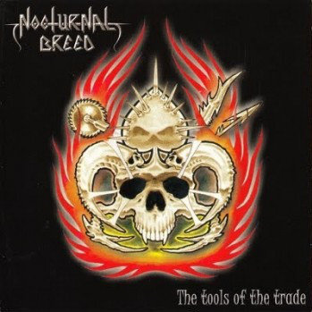 Nocturnal Breed - The Tools Of The Trade CD