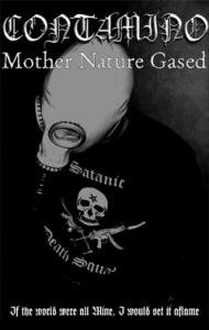 Contamino - Mother Nature Gased TAPE