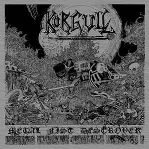 Körgull The Exterminator – Metal Fist Destroyer LP