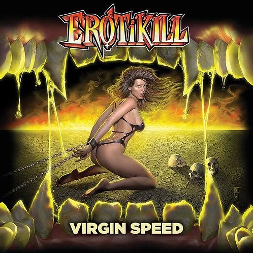 Erotikill - Virgin Speed LP