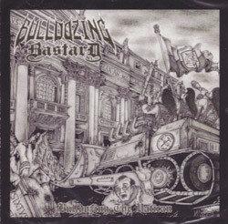 Bulldozing Bastard – Bulldozing The Vatican CD