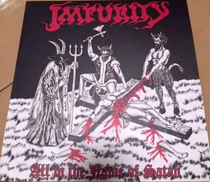Impurity – All In The Name Of Satan LP (Red Vinyl)