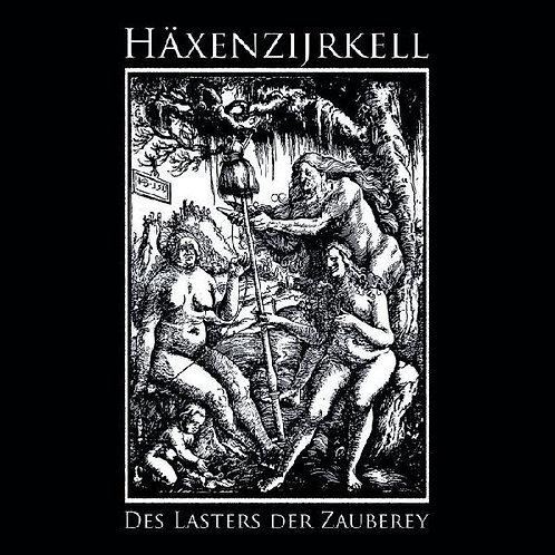 Häxenzijrkell - Des Lasters der Zauberey MCD